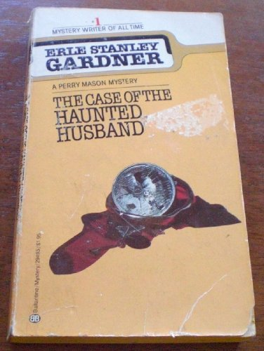 9780345294951: The Case of the Haunted Husband (A Perry Mason Mystery)