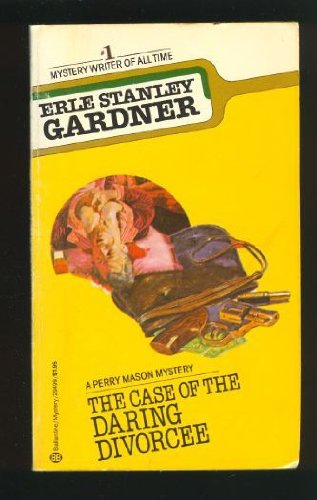 9780345294999: The Case of the Daring Divorcee: A Perry Mason Mystery