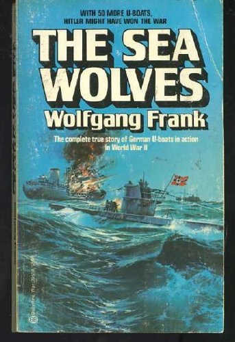 9780345295040: The Sea Wolves