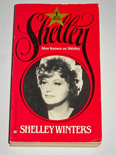 Shelley Also Known As Shirley: Winters, Shelley