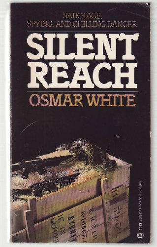 Silent Reach (034529517X) by White, Osmar
