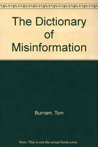 9780345295347: The Dictionary of Misinformation
