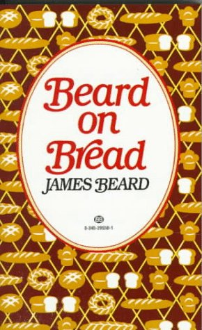 9780345295507: Beard on Bread