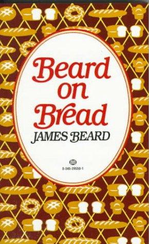9780345295507: Beard on Bread