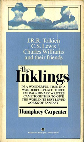 9780345295521: The Inklings: C.S. Lewis, J.R.R. Tolkien, Charles Williams, and their Friends