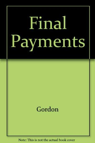 Final Payments: Gordon, Mary