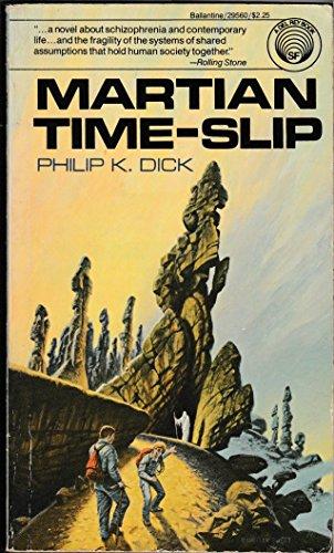 Martian Time-Slip: Dick, Philip K