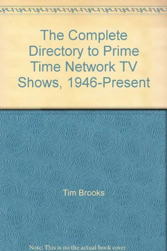 9780345295873: The Complete Directory to Prime Time Network TV Shows, 1946-Present