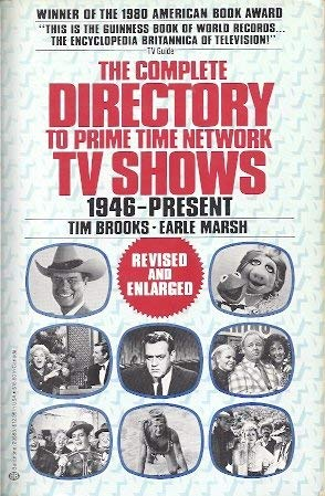 The Complete Directory to Prime Time TV: Tim Brooks, Earle