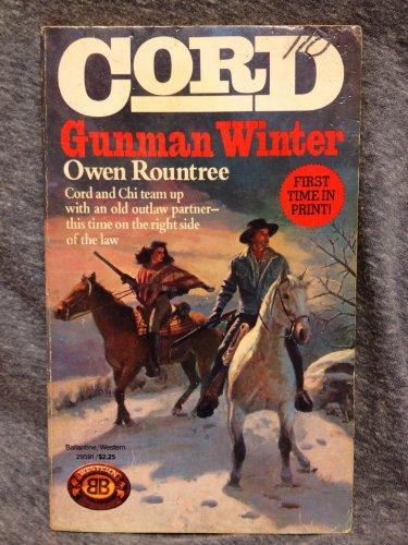 Cord: Gunman Winter: Rountree, Owen (William Kittredge and Steven Krauzer)