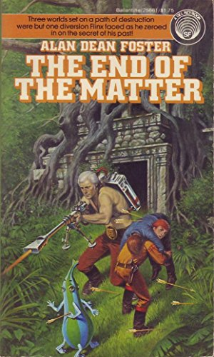 The End of the Matter: Foster, Alan Dean