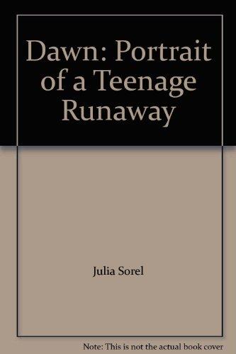 9780345296108: Dawn: Portrait of a Teenage Runaway
