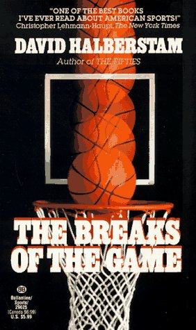 9780345296252: The Breaks of the Game
