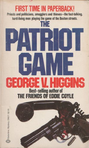 9780345296276: The Patriot Game