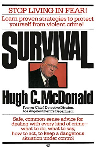 9780345297358: Survival: Stop Living in Fear!