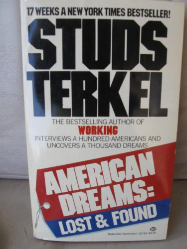 American Dreams: Lost & Found: Studs Terkel