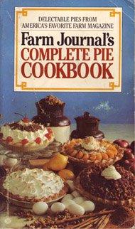 9780345297822: Farm Journal's Complete Pie Cookbook