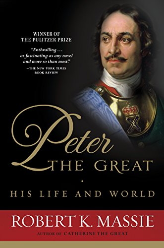 9780345298065: Peter the Great: His Life and World
