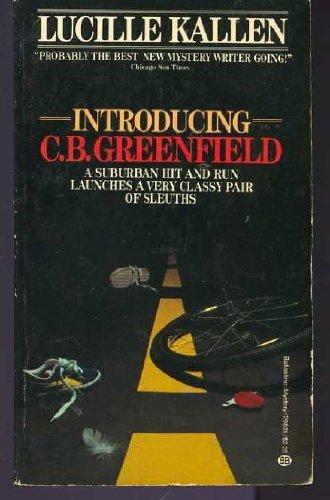 Introducing C.B Greenfield: Kallen, Lucille