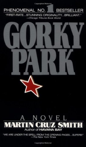 Gorky Park: Martin Cruz Smith