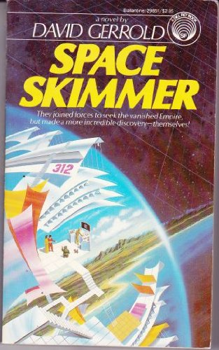 Space Skimmer: David Gerrold