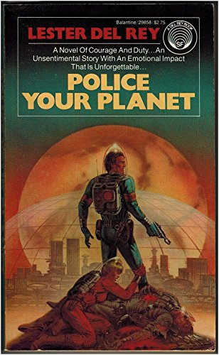 9780345298584: Police Your Planet