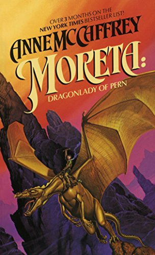 9780345298737: Moreta: Dragonlady of Pern