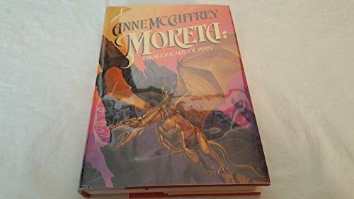 Moreta: Dragonlady of Pern: McCaffrey, Anne