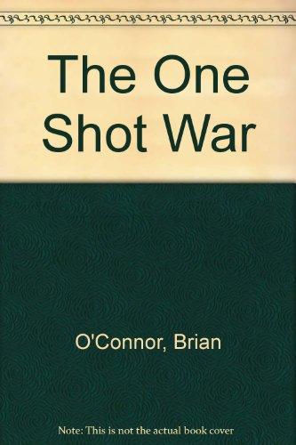 9780345298850: The One-Shot War