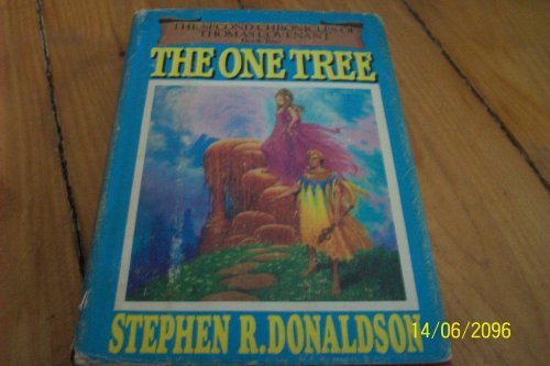 The One Tree **Signed**: Donaldson, Stephen R.