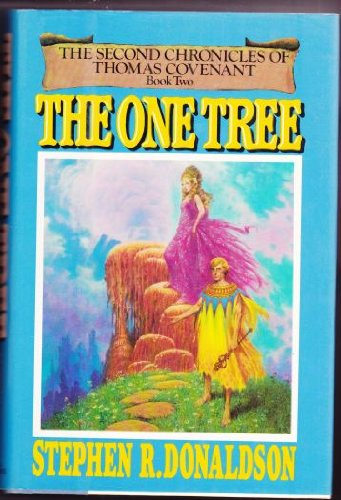 9780345298980: The One Tree (The Second Chronicles of Thomas Covenant, Book 2)