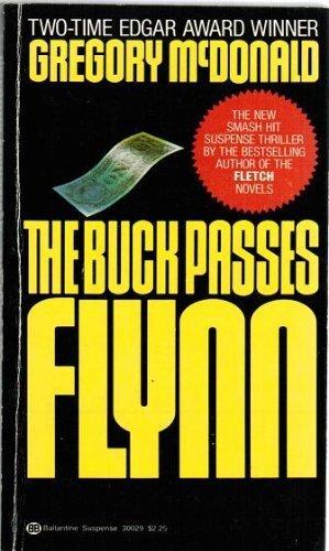 9780345300294: The Buck Passes Flynn