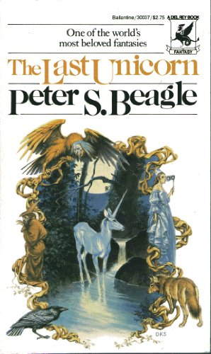 The Last Unicorn (0345300378) by Peter S. Beagle