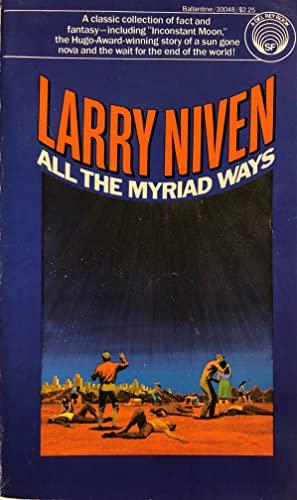 9780345300485: All the Myriad Ways