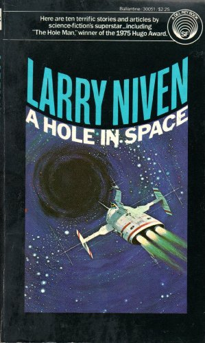 9780345300515: A Hole in Space
