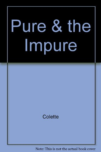 9780345300607: Pure & the Impure