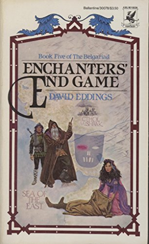 9780345300782: Enchanter's End Game (Eddings, David. , Belgariad, Bk. 5.)