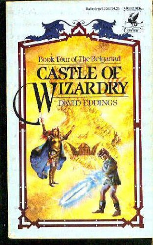 Castle of Wizardry (The Belgariad, Book 4)