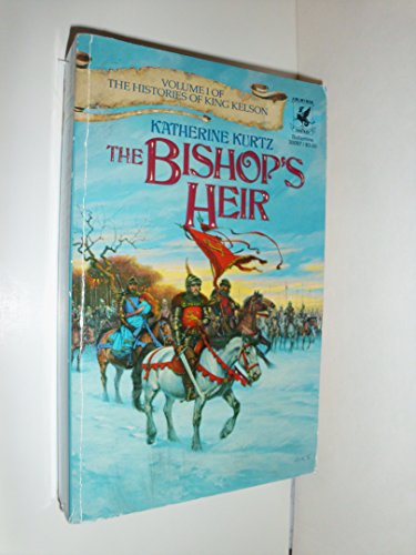 9780345300973: The Bishop's Heir (The Histories of King Kelson, Volume 1)