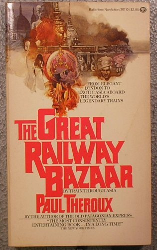 9780345301109: The Great Railway Bazaar