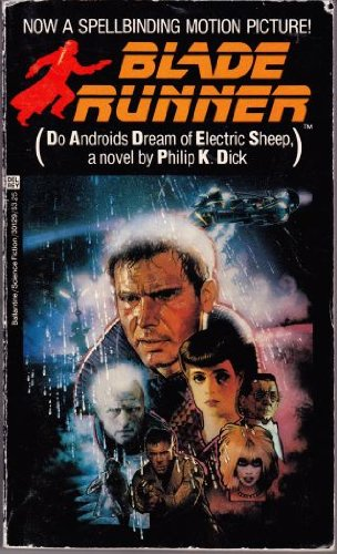 BLADE RUNNER (DO ANDROIDS DREAM OF ELECTRIC: Dick, Philip K.