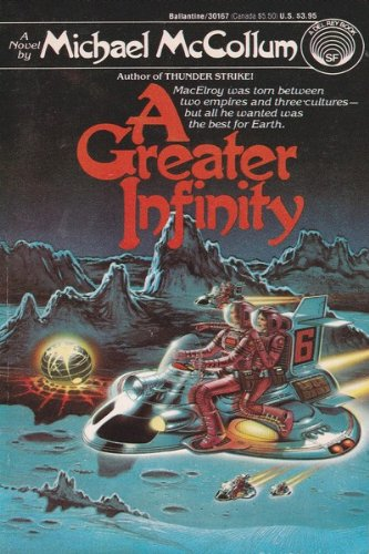 A Greater Infinity (0345301676) by Michael McCollum