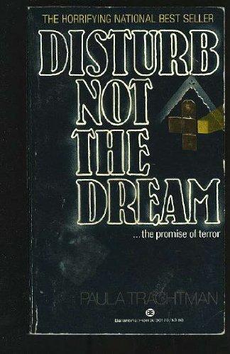 9780345301703: Disturb Not the Dream