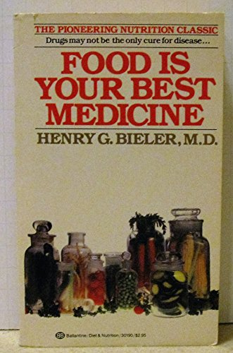 Food is Your Best Medicine: Henry G. Bieler