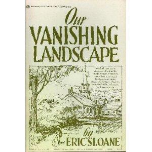 9780345302014: Our Vanishing Landscape