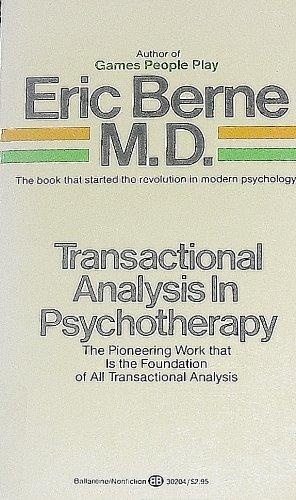 9780345302045: Transactional Analysis in Psychotherapy