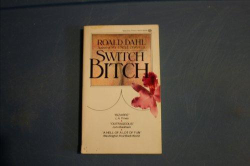 9780345302236: Switch Bitch