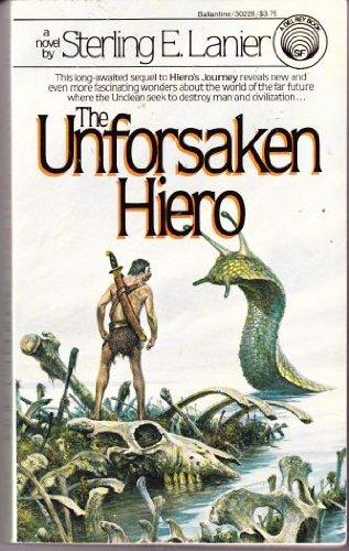 The Unforsaken Hiero (Hiero, Book 2) (0345302281) by Lanier, Sterling E.