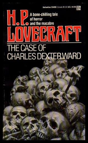 9780345302342: The Case of Charles Dexter Ward