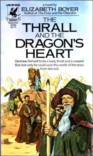 9780345302366: The Thrall and the Dragon's Heart